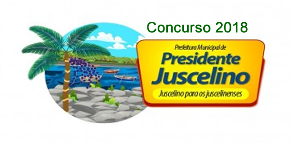 Edital do concurso 2018 da Prefeitura de Presidente Juscelino – MA