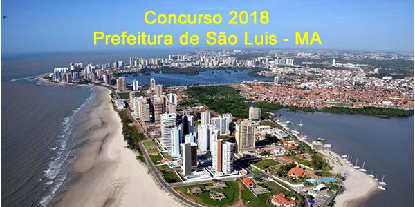 Edital do concurso 2018 da Prefeitura de São Luis – MA