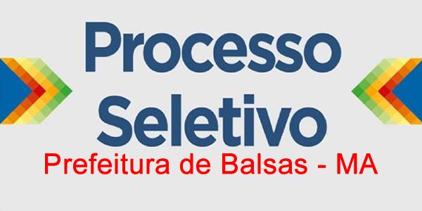Edital do seletivo 2018 da Prefeitura de Balsas – MA