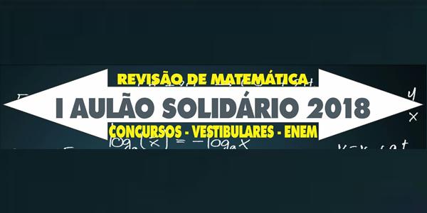 Inscrições para 1º Aulão Solidário 2018 da Igreja Batista El-Shammah de Bacabal com revisões para ENEM, vestibulares e concursos