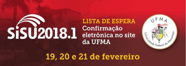 UFMA convoca candidatos da lista de espera do SiSU 2018.1 para manifestar interesse pelas vagas