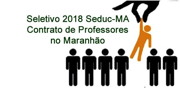 Editais do Seletivo 2018 da Seduc-MA para contrato de professores no Maranhão para atuar na educação indígena e prisional