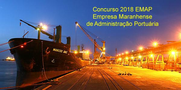 Edital do concurso 2018 da EMAP – Empresa Maranhense de Administração Portuária