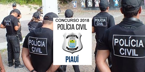 Edital do concurso 2018 da Polícia Civil do Piauí