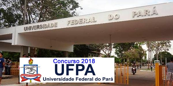 Edital do concurso 2018 da UFPA para cargos administrativos – Universidade Federal do Pará