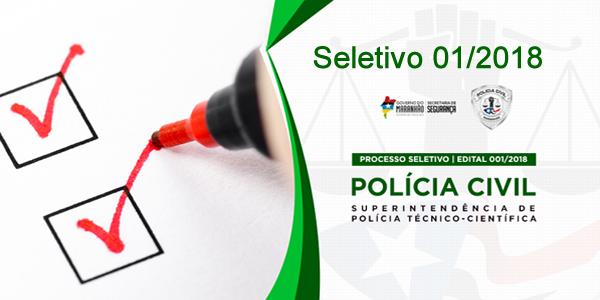 Edital do seletivo 1/2018 da Secretaria de Segurança do Maranhão (SSP-MA)
