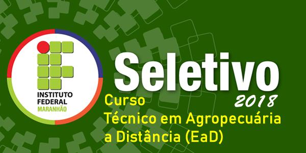 Edital do Seletivo 2018 do IFMA para curso Técnico em Agropecuária a distância