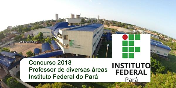 Edital do concurso 2018 do IFPA para professor de diversas áreas