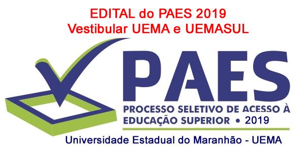 Edital e inscrições do vestibular PAES 2019 – UEMA e UEMASUL