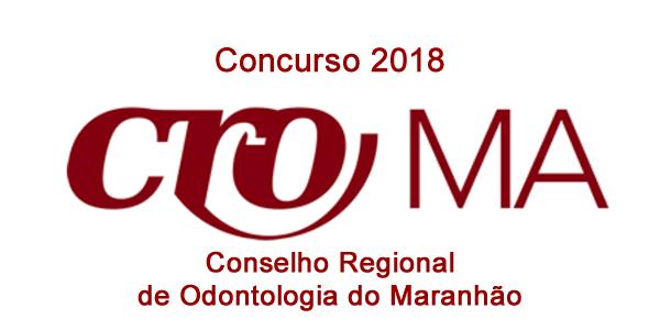 Edital do concurso 2018 do CRO-MA Conselho Regional de Odontologia do Maranhão