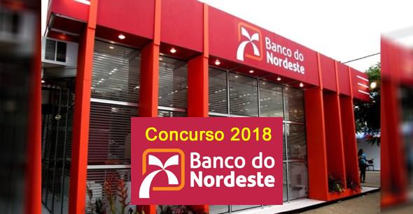 Edital do concurso 2018 do BNB – Banco do Nordeste do Brasil