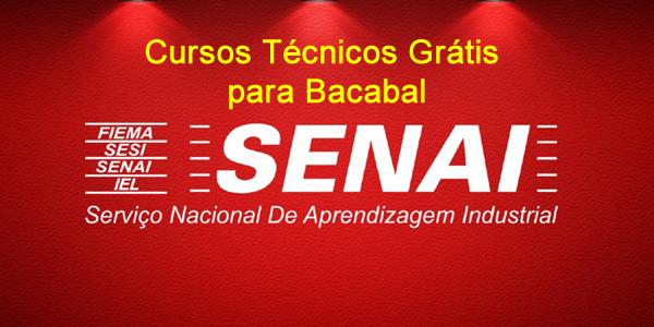Seletivo 2018 para cursos técnicos grátis no SENAI de Bacabal