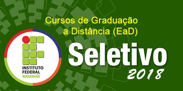 Seletivo 2018 para cursos de Graduação a Distância no IFMA – Editais e inscrições