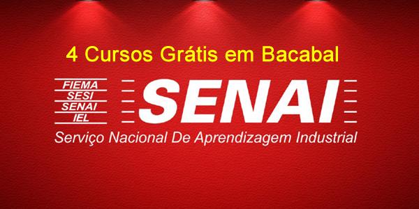 Inscrições para 4 cursos grátis no SENAI de Bacabal
