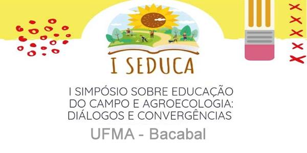 Convite para o 1º Simpósio de Educação do Campo na UFMA de Bacabal