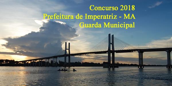 Edital do concurso 2018 da Prefeitura de Imperatriz para guarda municipal