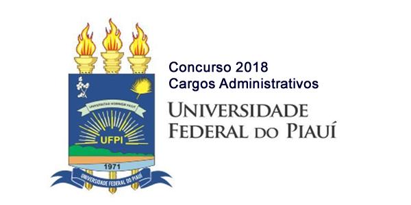 Edital do concurso 2018 da UFPI para cargos administrativos