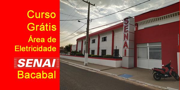Seletivo 2018 para curso grátis no SENAI de Bacabal na área de eletricidade – Edital 05/2018