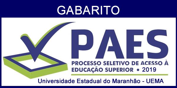 Gabarito oficial da prova do 1º dia do PAES 2019 – Vestibular UEMA e UEMASUL e as regras para classificação e eliminação