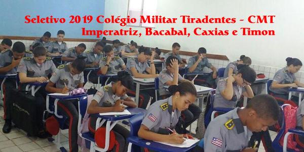 Edital do seletivo 2019 do Colégio Militar Tiradentes (CMT) para as unidades de Bacabal, Caxias, Imperatriz e Timon