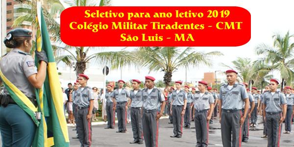 Edital do seletivo 2019 do Colégio Militar Tiradentes (CMT) para São Luis – MA