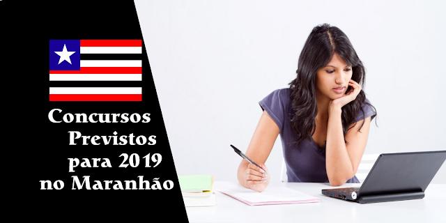 Lista de concursos previstos para 2019 no Maranhão