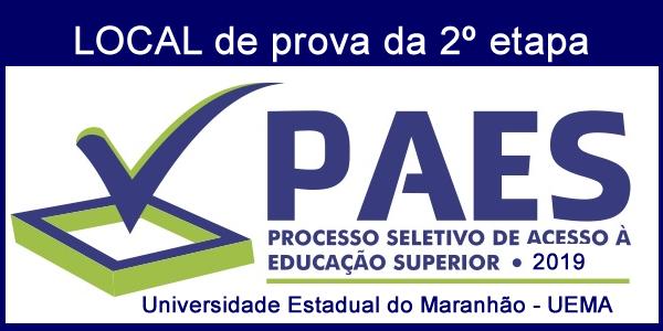 Local de prova da 2º etapa do PAES 2019 – Vestibular UEMA e UEMASUL e impressão do cartão de confirmação de inscrição