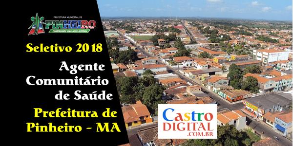 Edital do seletivo 2018 da Prefeitura de Pinheiro – MA para Agente de Saúde