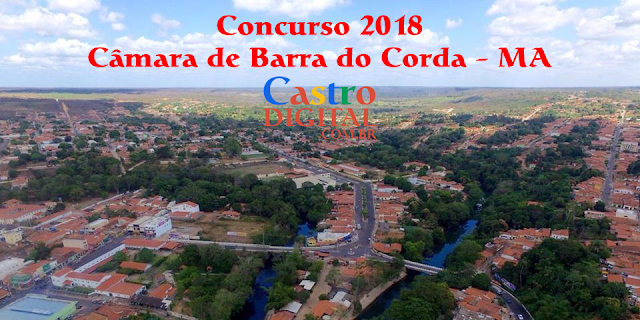 Edital do concurso 2018 da Câmara de Barra do Corda – MA