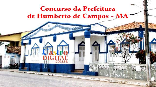 Editais do concurso 2018 da Prefeitura de Humberto de Campos – MA