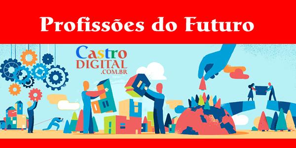 Lista de 27 profissões do futuro: veja as novidades para diversas áreas de atuação