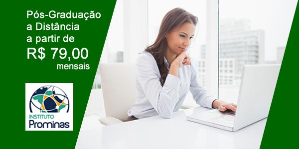 Pós-graduação a partir de R$ 79 mensais no Instituto Prominas e Faculdade Única