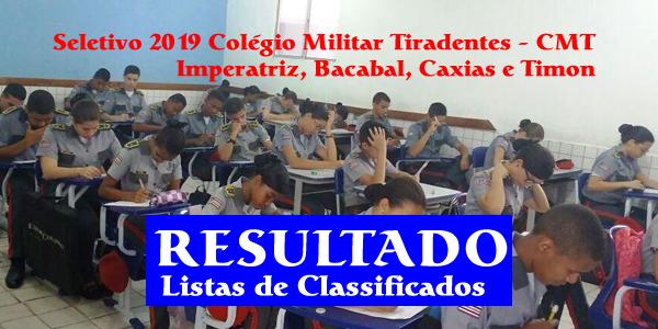 Resultado do seletivo 2019 do Colégio Militar Tiradentes (CMT) para as unidades de Bacabal, Caxias, Imperatriz e Timon