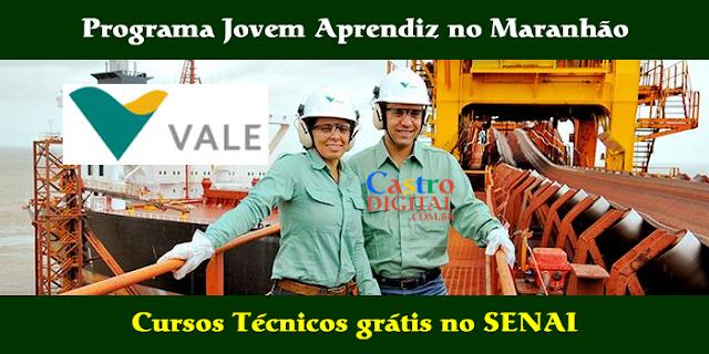 Seletivo 2019 para o Programa Jovem Aprendiz da Vale no Maranhão com oferta de Cursos Técnicos grátis no SENAI