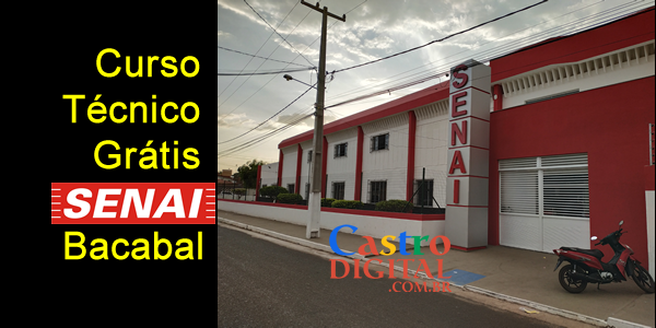 Seletivo 2019 para curso técnico grátis no SENAI de Bacabal – Edital 01/2019