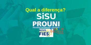 Qual a diferença entre Sisu, Prouni e Fies?