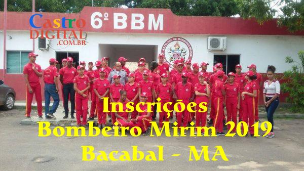 Inscrições para Bombeiro Mirim 2019 em Bacabal – MA