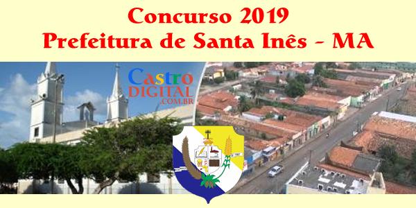 Concurso 2019 da Prefeitura de Santa Inês – MA tem projeto elaborado, veja os cargos e vagas
