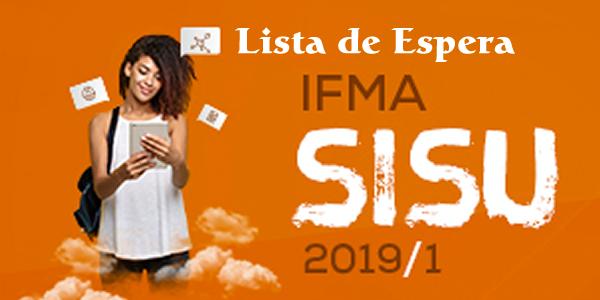 IFMA convoca candidatos da lista de espera do SiSU 2019.1 para manifestar interesse pelas vagas