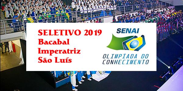 Seletivo 2019 do SENAI para Olimpíada do Conhecimento em Bacabal, Imperatriz e São Luis – Edital 01/2019
