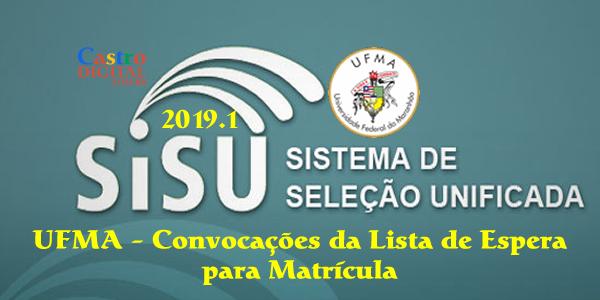 UFMA: convocações da lista de espera do SiSU 2019.1 para matrícula