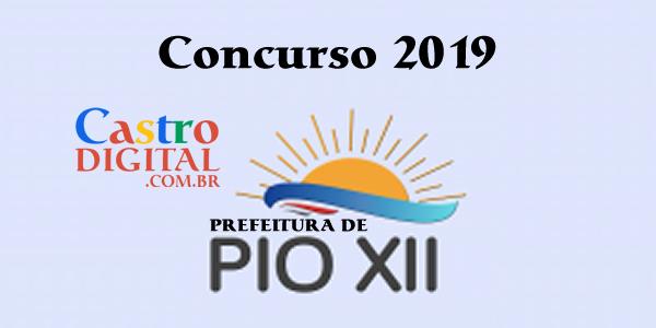 Concurso 2019 da Prefeitura de Pio XII – MA tem banca organizadora definida