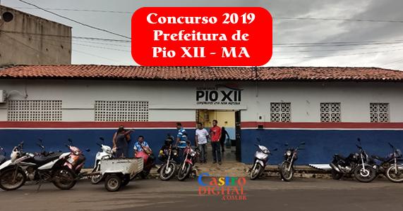 Edital do concurso 2019 da Prefeitura de Pio XII – MA