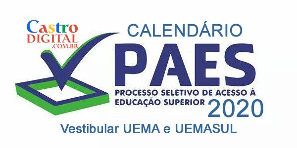 Calendário do PAES 2020 – Vestibular UEMA e UEMASUL