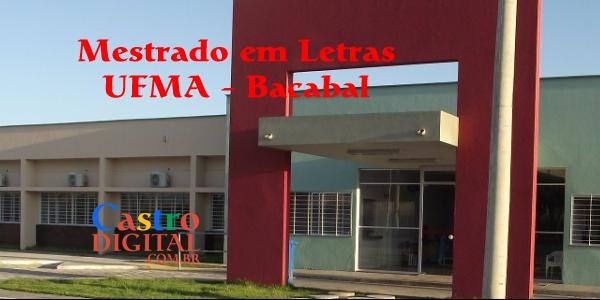 Mestrado em Letras na UFMA de Bacabal é aprovado pela CAPES