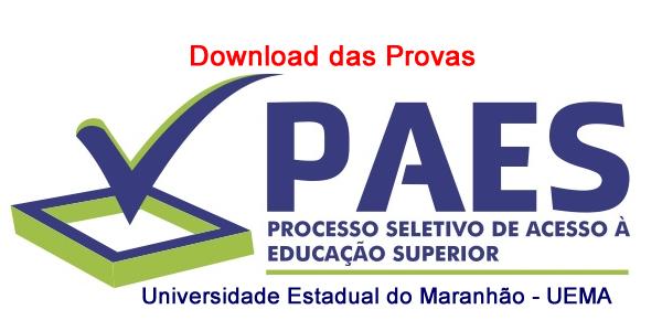Provas anteriores do PAES – vestibular da UEMA e UEMASUL e EaD UEMANET