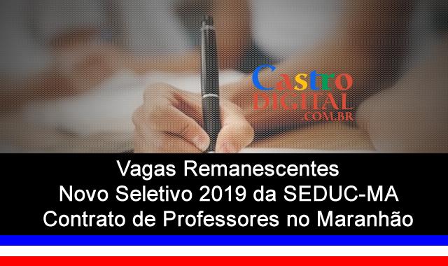 Edital do 2º Seletivo 2019 da Seduc-MA para contrato de professores no Maranhão – vagas remanescentes