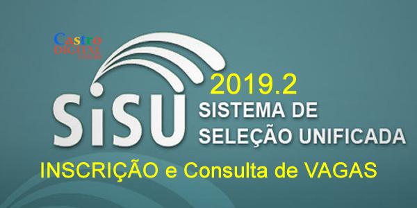 Inscrições e vagas para o SiSU 2019.2