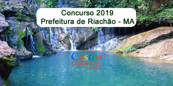 Autorizado concurso 2019 da Prefeitura de Riachão – MA