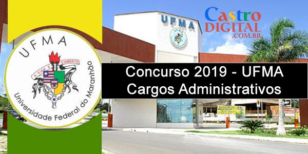 Edital do concurso 2019 da UFMA para cargos administrativos